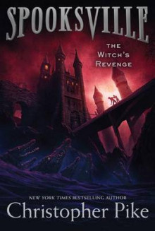 Spooksville: The Witch's Revenge av Pike (Heftet)