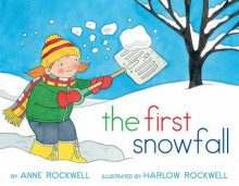 The First Snowfall av Anne Rockwell (Heftet)