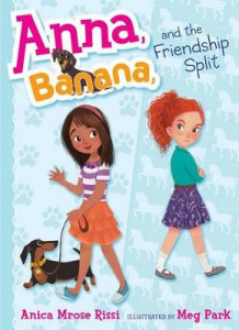 Anna, Banana, and the Friendship Split av Anica Mrose Rissi (Heftet)