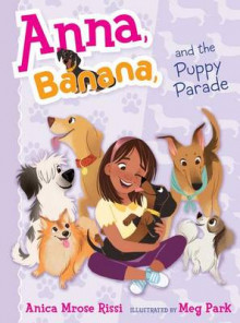 Anna, Banana, and the Puppy Parade av Anica Mrose Rissi (Innbundet)
