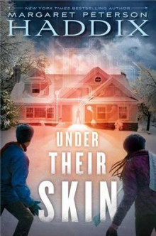 Under Their Skin av Margaret Peterson Haddix (Innbundet)