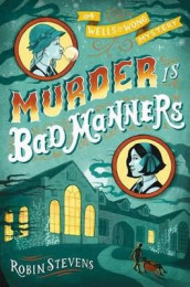Murder Is Bad Manners av Robin Stevens (Heftet)