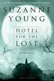 Hotel for the Lost av Suzanne Young (Heftet)