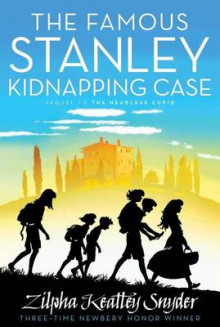 The Famous Stanley Kidnapping Case av Zilpha Keatley Snyder (Heftet)