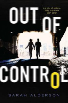 Out of Control av Sarah Alderson (Heftet)
