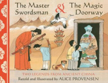 The Master Swordsman & the Magic Doorway av Alice Provensen (Heftet)