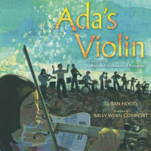 Ada's Violin: The Story of the Recycled Orchestra of Paraguay av Susan Hood (Innbundet)