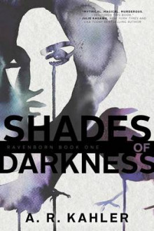 Shades of Darkness av A. R. Kahler (Heftet)