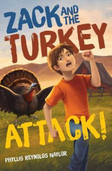 Zack and the Turkey Attack! av Phyllis Reynolds Naylor (Innbundet)