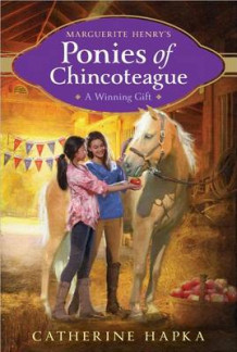 Marguerite Henry's Ponies of Chincoteague: A Winning Gift av Catherine Hapka (Heftet)