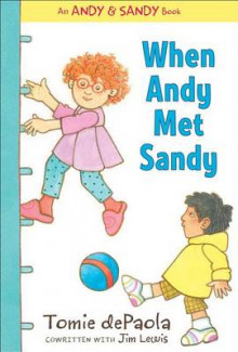 When Andy Met Sandy av Tomie dePaola (Innbundet)