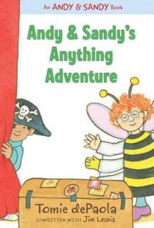 Andy & Sandy's Anything Adventure av Tomie dePaola (Innbundet)