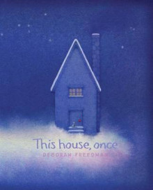 This House, Once av Deborah Freedman (Innbundet)