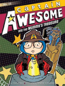 Captain Awesome and the Mummy's Treasure av Stan Kirby (Heftet)