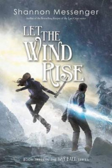 Let the Wind Rise av Shannon Messenger (Innbundet)