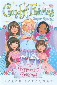 The Peppermint Princess av Helen Perelman (Heftet)