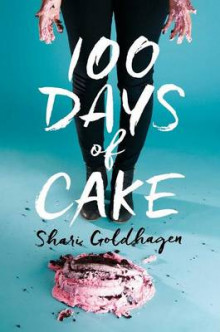 100 Days of Cake av Shari Goldhagen (Innbundet)