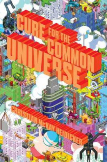 Cure for the Common Universe av Christian McKay Heidicker (Innbundet)