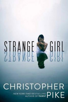 Strange Girl av Christopher Pike (Heftet)