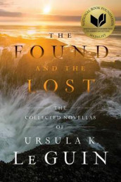 The Found and the Lost av Ursula K Le Guin (Innbundet)