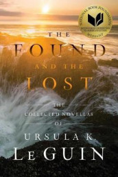 The Found and the Lost av Ursula K Le Guin (Heftet)