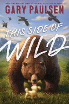 This Side of Wild: Mutts, Mares, and Laughing Dinosaurs av Gary Paulsen (Heftet)
