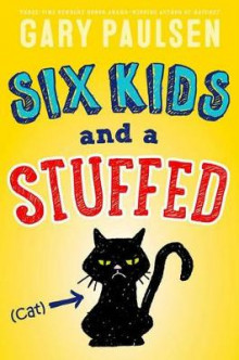 Six Kids and a Stuffed Cat av Gary Paulsen (Heftet)