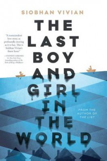 The Last Boy and Girl in the World av Siobhan Vivian (Innbundet)
