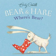 Bear & Hare -- Where's Bear? av Emily Gravett (Innbundet)