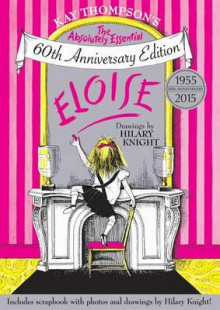 Eloise: The Absolutely Essential 60th Anniversary Edition av Kay Thompson (Innbundet)