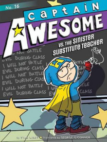 Captain Awesome vs. the Sinister Substitute Teacher av Stan Kirby (Heftet)