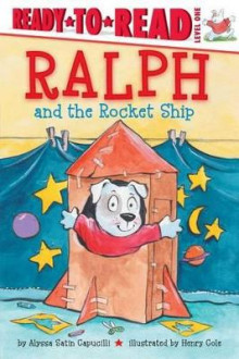 Ralph and the Rocket Ship av Alyssa Satin Capucilli (Innbundet)