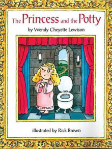 The Princess and the Potty av Wendy Cheyette Lewison (Heftet)