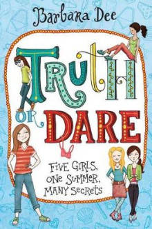 Truth or Dare av Barbara Dee (Heftet)
