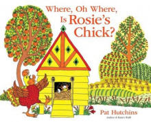 Where, Oh Where, Is Rosie's Chick? av Pat Hutchins (Innbundet)