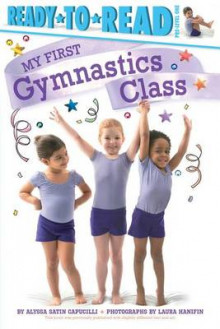 My First Gymnastics Class av Alyssa Satin Capucilli (Innbundet)