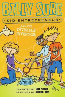 Billy Sure Kid Entrepreneur and the Invisible Inventor av Luke Sharpe (Heftet)