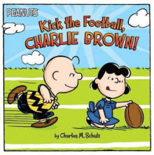 Kick the Football, Charlie Brown! av Charles M Schulz (Heftet)
