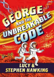 George and the Unbreakable Code av Stephen Hawking og Lucy Hawking (Innbundet)