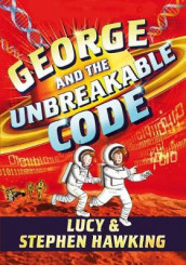 George and the Unbreakable Code av Lucy Hawking og Stephen Hawking (Heftet)