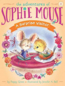 Sophie Mouse #8: A Surprise Visitor av Poppy Green (Heftet)