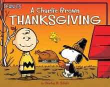 A Charlie Brown Thanksgiving av Charles M Schulz (Heftet)
