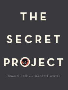 The Secret Project av Jonah Winter (Innbundet)
