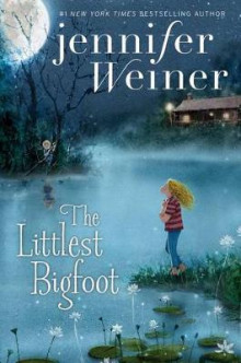 The Littlest Bigfoot av Jennifer Weiner (Heftet)