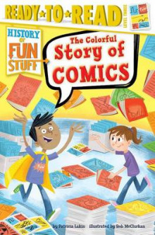 The Colorful Story of Comics av Patricia Lakin (Heftet)