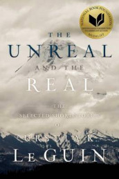 The Unreal and the Real av Ursula K Le Guin (Innbundet)
