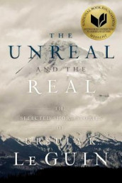 The Unreal and the Real av Ursula K. Le Guin (Heftet)