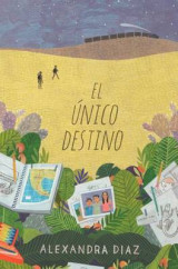 Omslag - El Unico Destino (the Only Road)