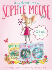 The Adventures of Sophie Mouse 3 Books in 1! av Poppy Green (Heftet)