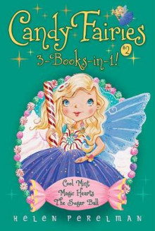 Candy Fairies 3-Books-In-1! #2 av Helen Perelman (Heftet)